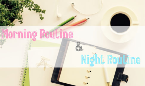 Morning Routine&Night Routine